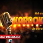 Kinh doanh karaoke cần giấy phép gì?