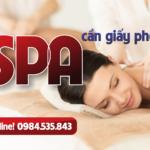 Mở spa cần giấy phép gì? – Luật sư tư vấn thủ tục mở spa