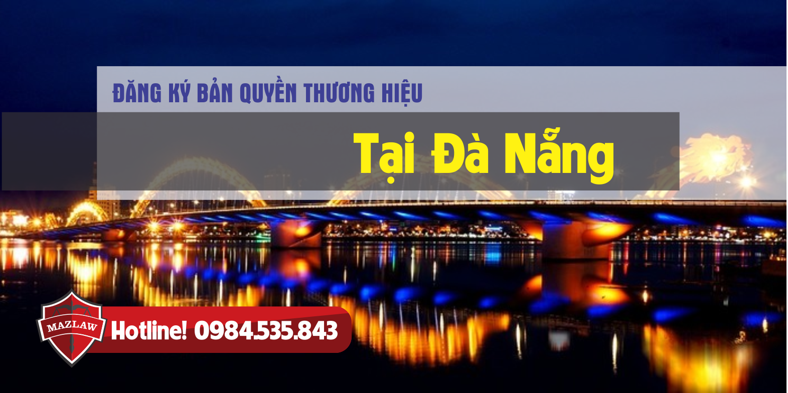 Đăng ký bản quyền thương hiệu tại Đà Nẵng