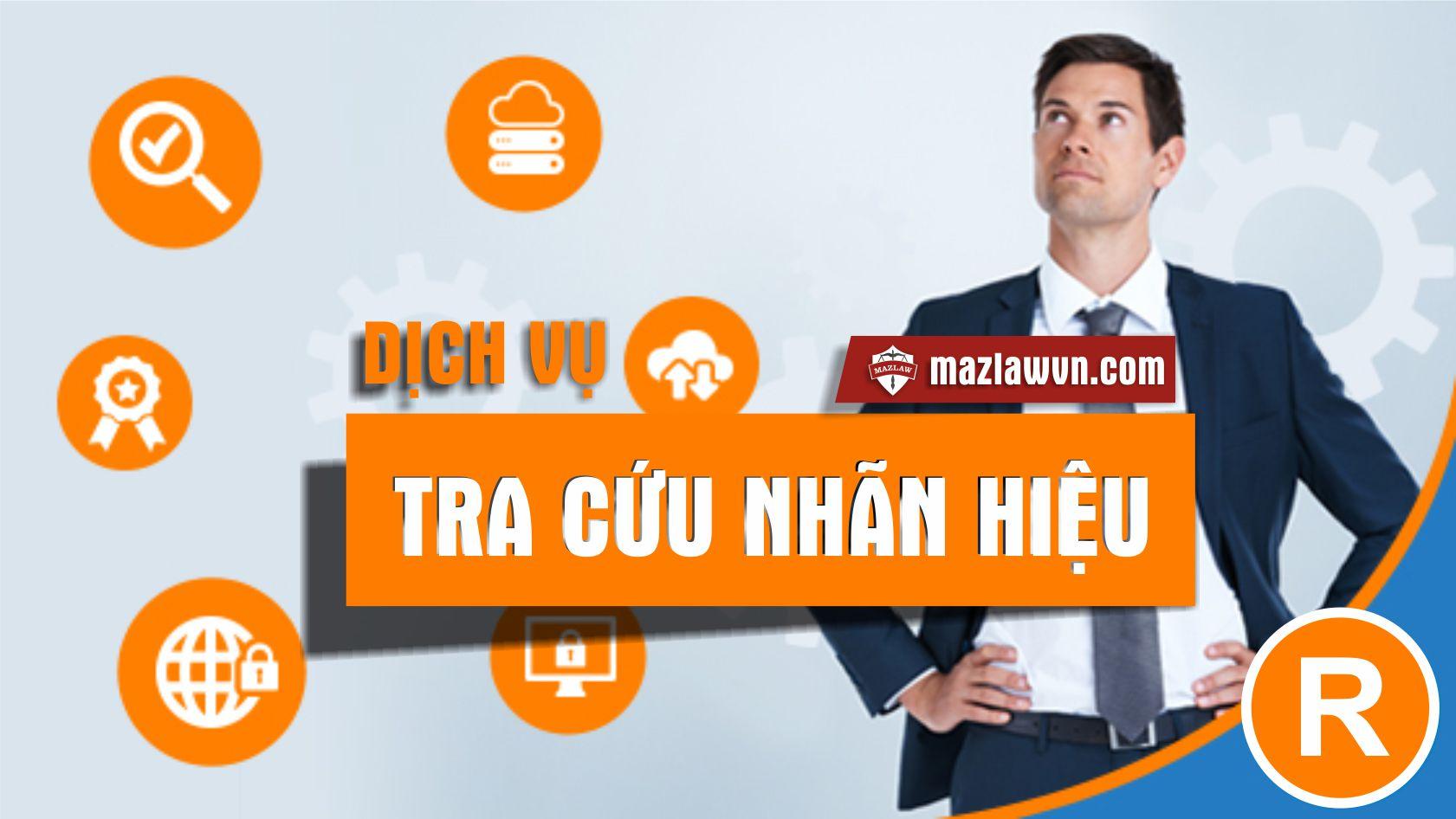 Dịch vụ tra cứu nhãn hiệu | MazLaw | Luật Maz